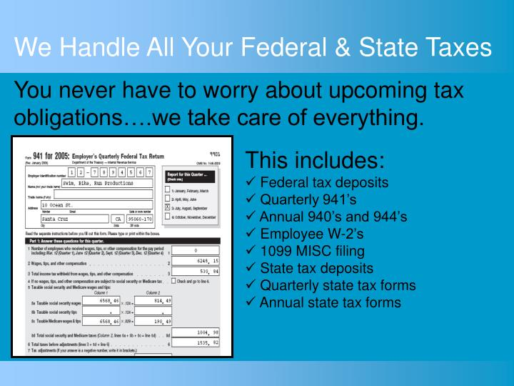 We Handle All Your Federal & State Taxes