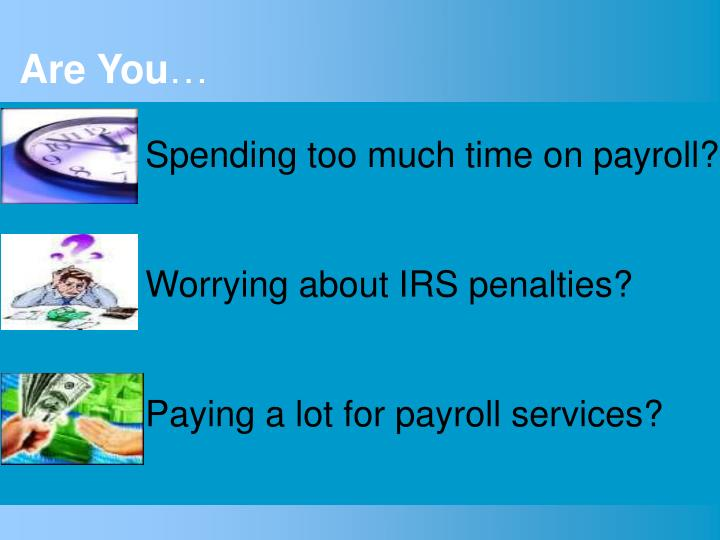 Spending too much time on payroll?