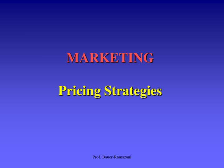 Marketing pricing strategies