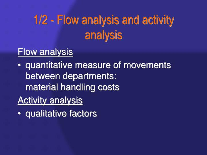 1/2 - Flow analysis and activity analysis