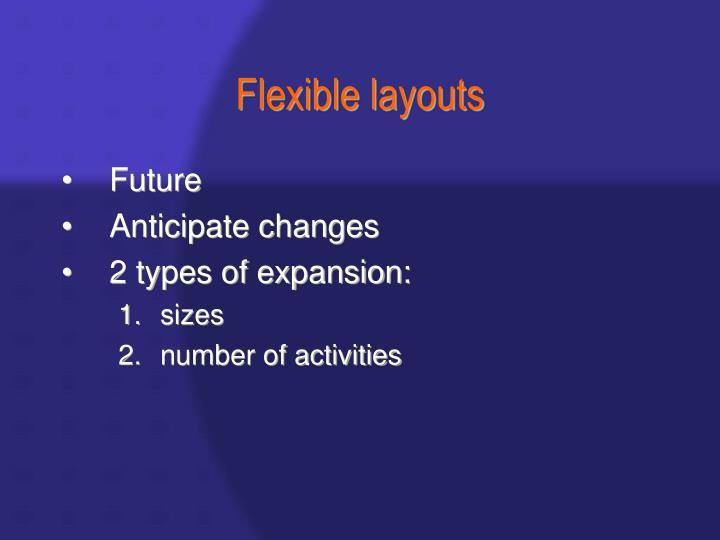 Flexible layouts