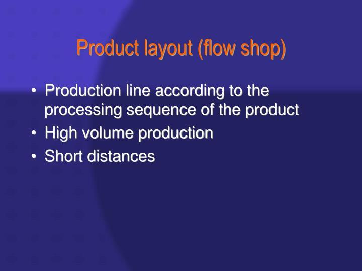 Product layout (flow shop)