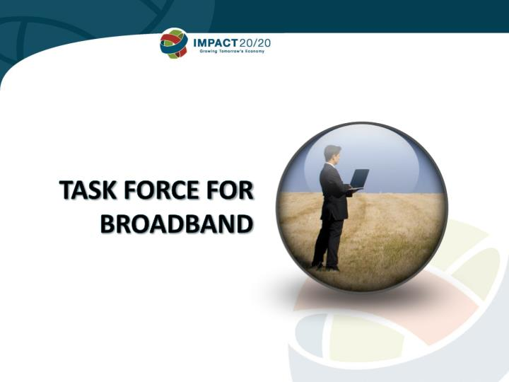 Task Force for broadband