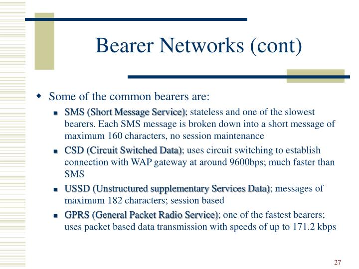 Bearer Networks (cont)