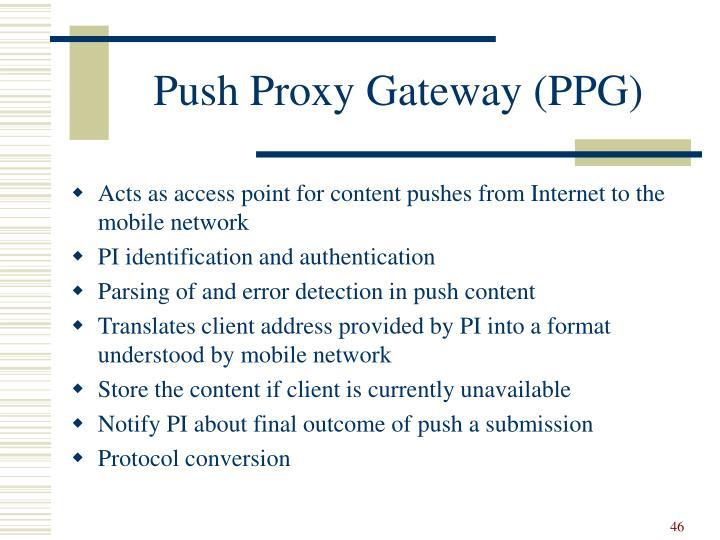 Push Proxy Gateway (PPG)