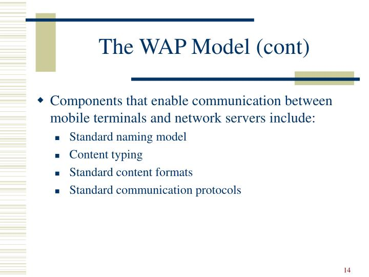 The WAP Model (cont)