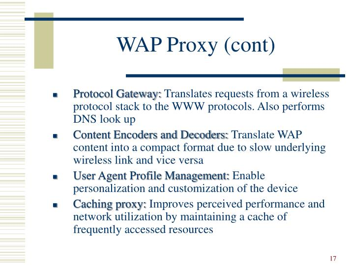 WAP Proxy (cont)