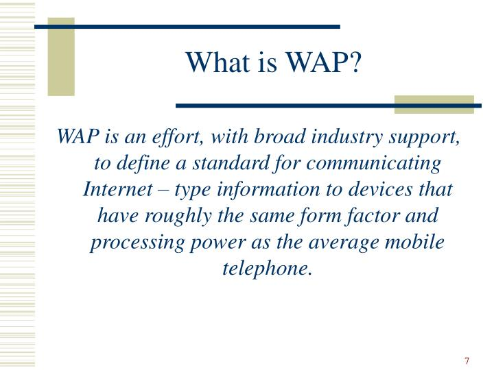 What is WAP?