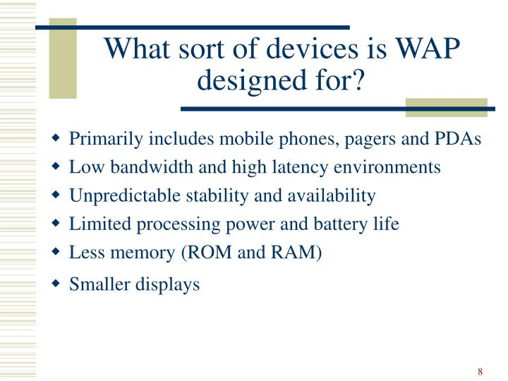 What sort of devices is WAP designed for?
