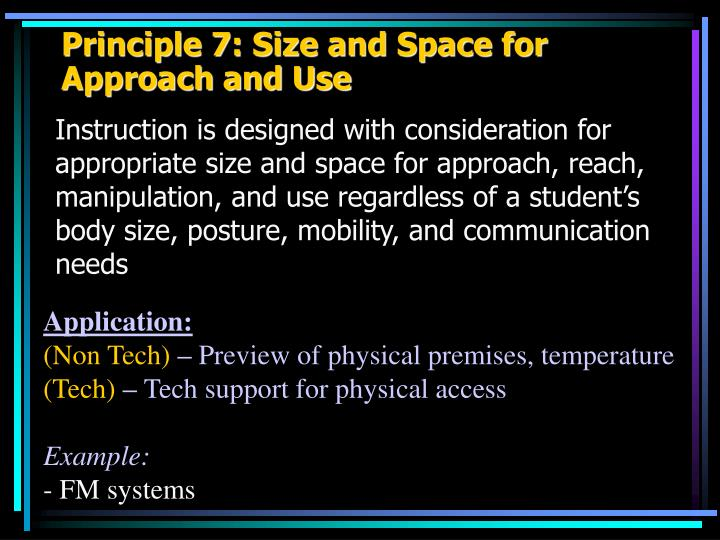 Principle 7: Size and Space for Approach and Use