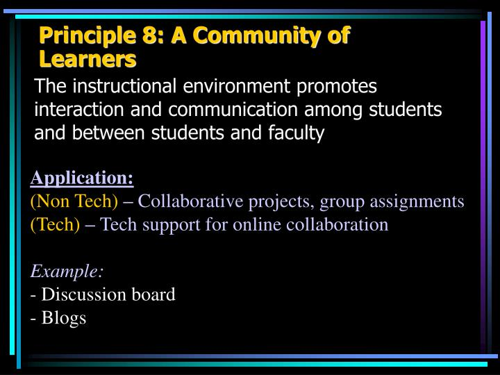 Principle 8: A Community of Learners