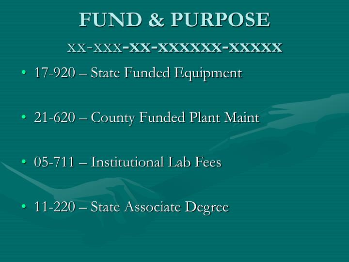 FUND & PURPOSE