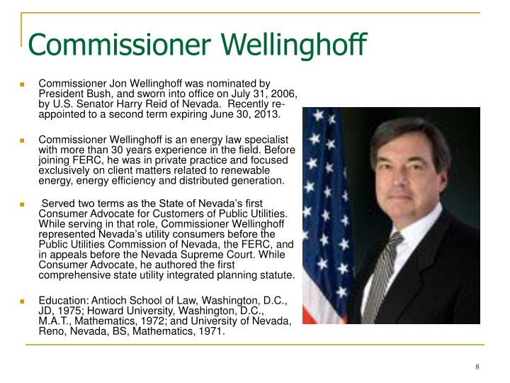 Commissioner Wellinghoff