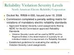 reliability violation severity levels north american electric reliability corporation