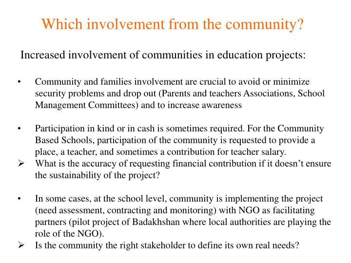 Which involvement from the community?