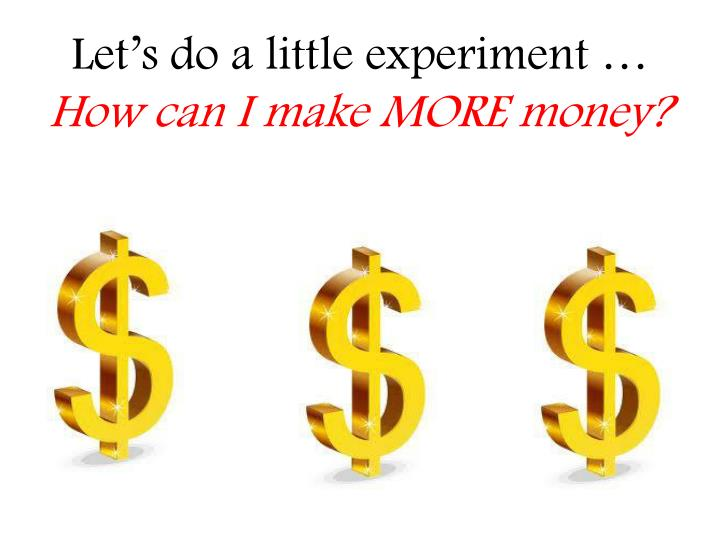 Let's do a little experiment …