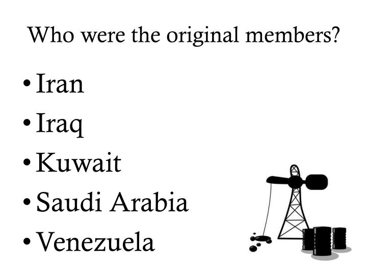 Who were the original members?