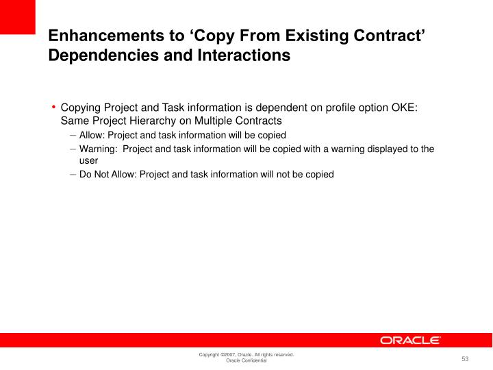 Enhancements to 'Copy From Existing Contract'