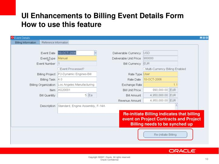 Re-initiate Billing indicates that billing event on Project Contracts and Project Billing needs to be synched up