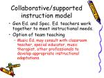 collaborative supported instruction model
