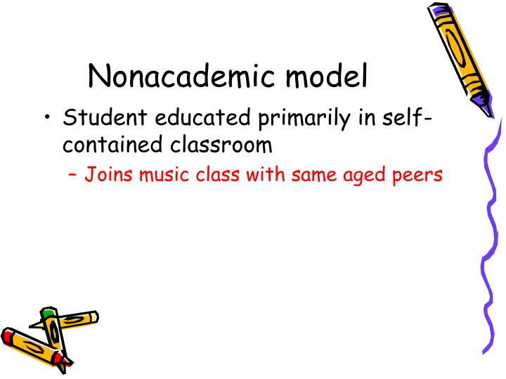 Nonacademic model