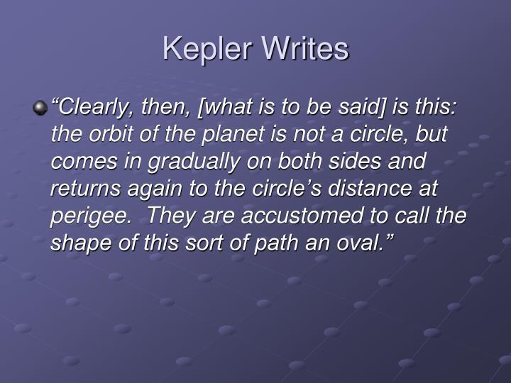 Kepler Writes