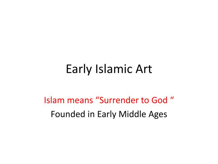 Early Islamic Art