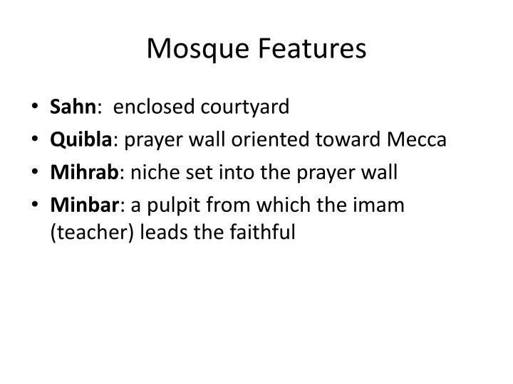 Mosque Features