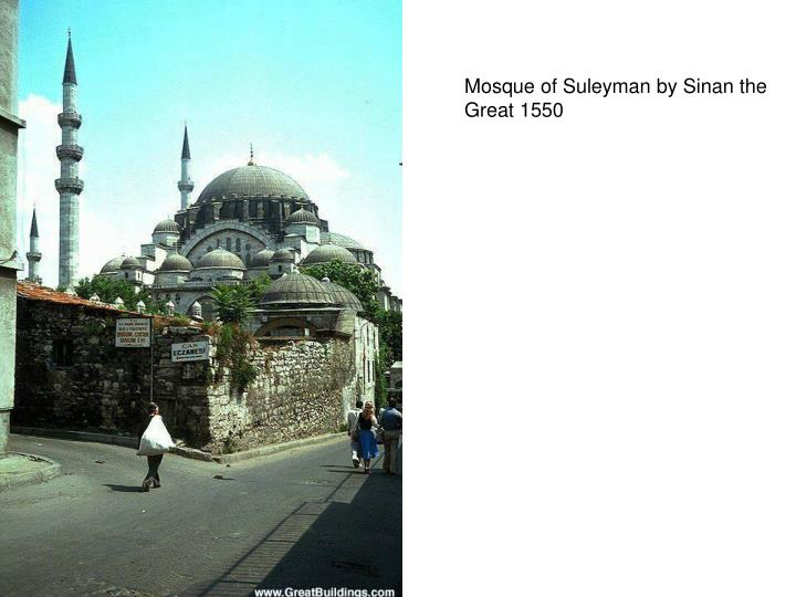 Mosque of Suleyman by Sinan the