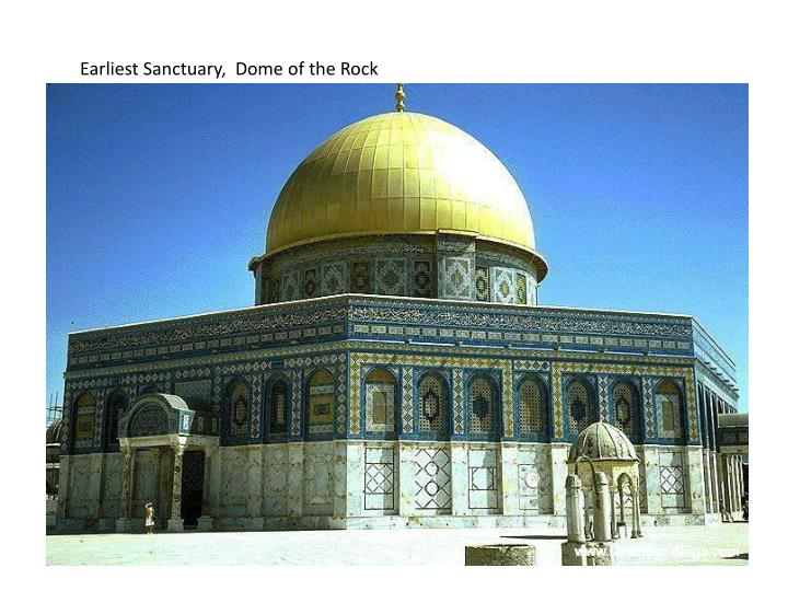 Earliest Sanctuary,  Dome of the Rock