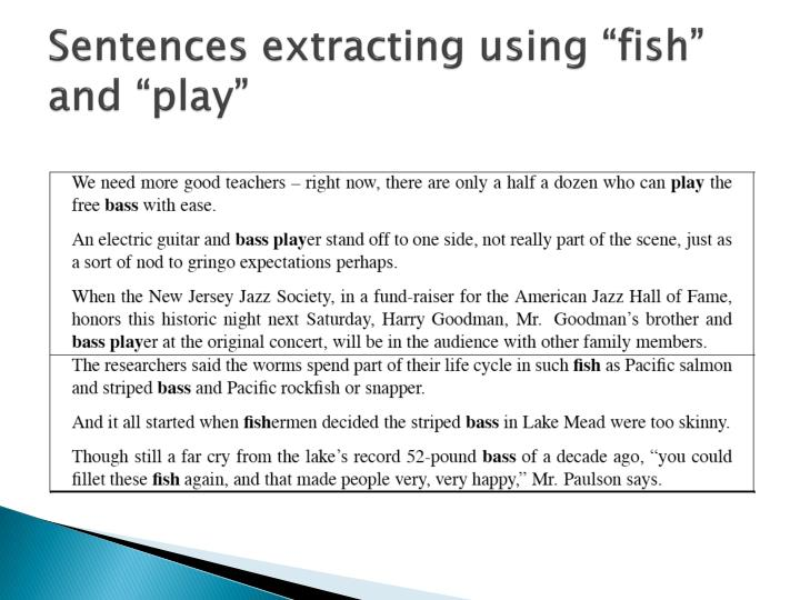 "Sentences extracting using ""fish"" and ""play"""
