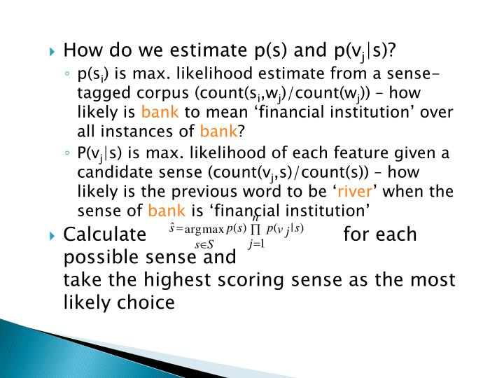 How do we estimate p(s) and p(
