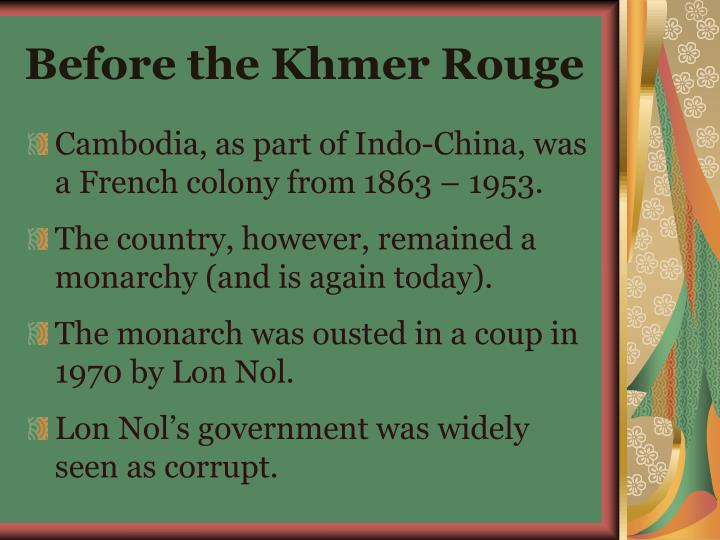 Before the Khmer Rouge