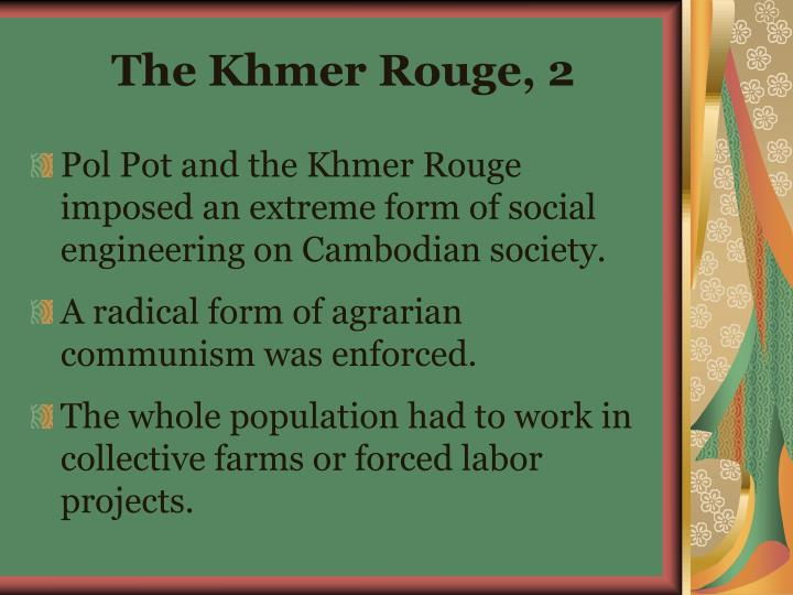 The Khmer Rouge, 2