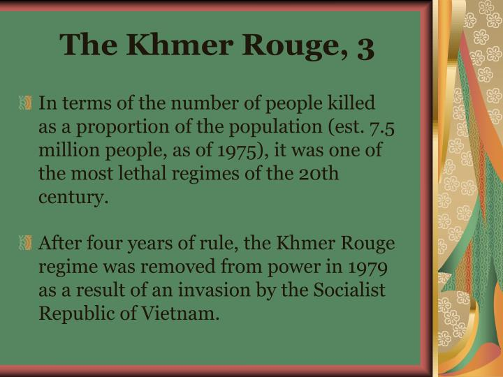 The Khmer Rouge, 3