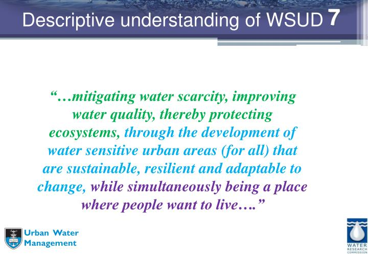 Descriptive understanding of WSUD