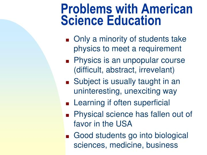 Problems with american science education