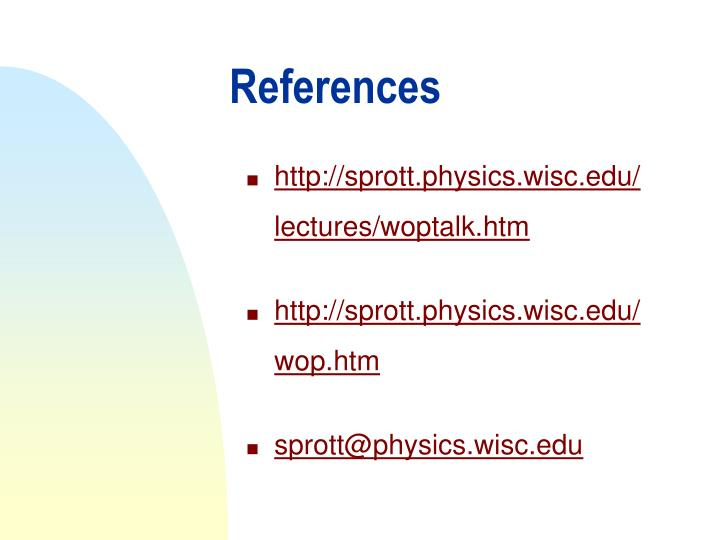 http://sprott.physics.wisc.edu/lectures/woptalk.htm