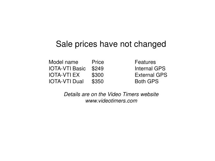 Sale prices have not changed