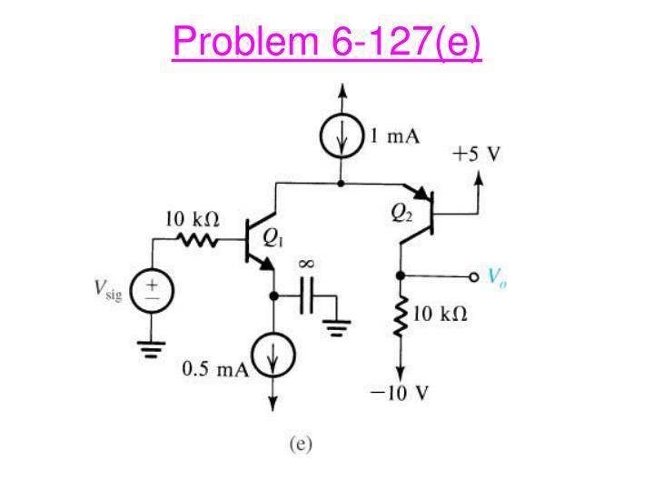 Problem 6-127(e)