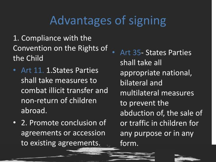 Advantages of signing