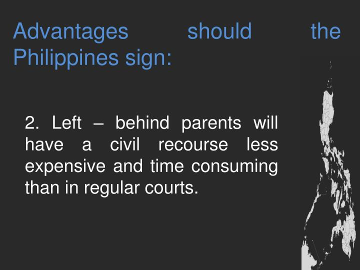 Advantages should the Philippines sign: