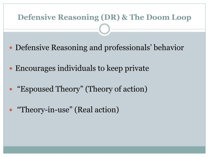 Defensive Reasoning (DR)
