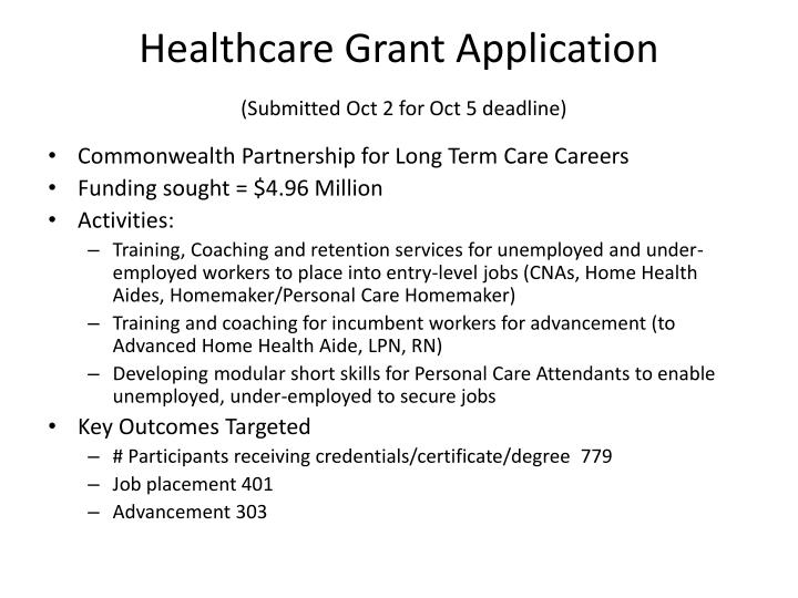 Healthcare grant application submitted oct 2 for oct 5 deadline