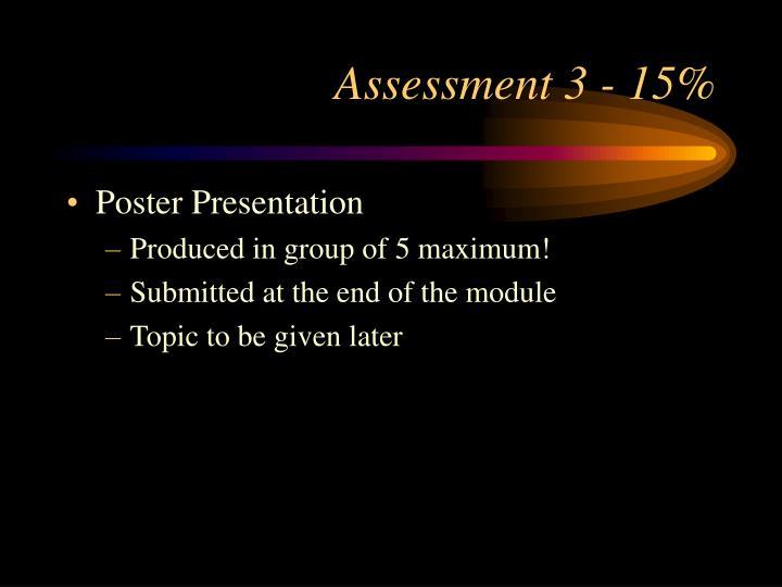 Assessment 3 - 15%