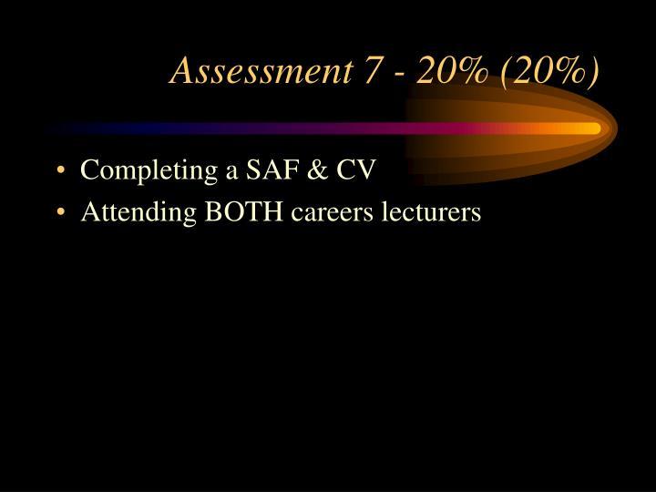 Assessment 7 - 20% (20%)