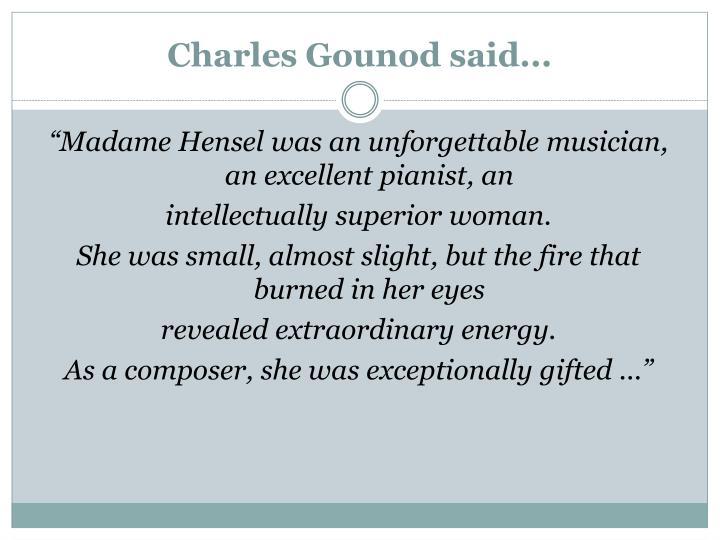 Charles Gounod said...