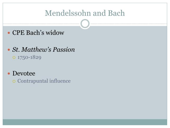 Mendelssohn and Bach