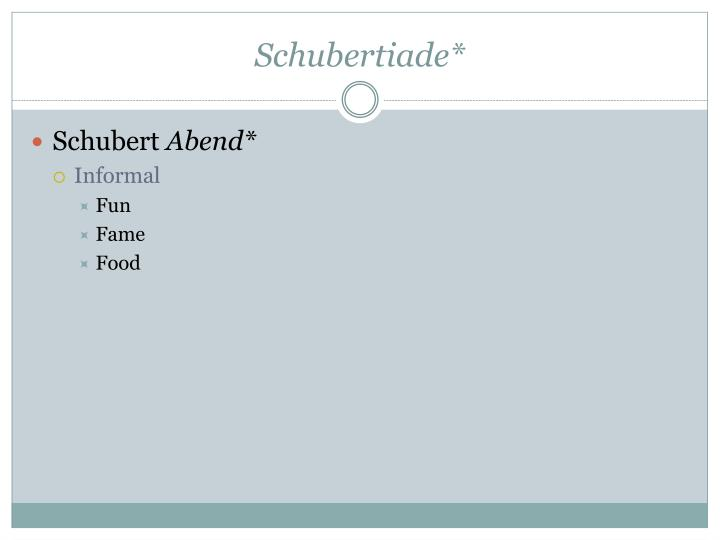 Schubertiade*