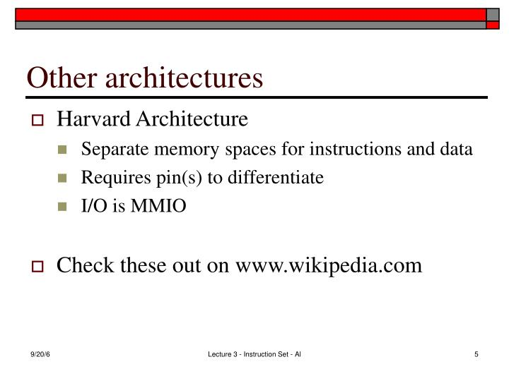 Other architectures